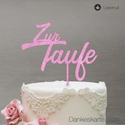 Cake Topper Zur Taufe Zweizeilig - Rosa Glitzer - XL