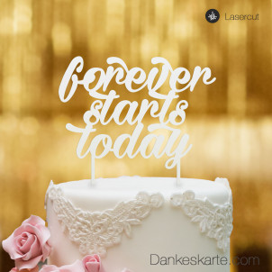 Cake Topper Forever starts today - Weiss - XL