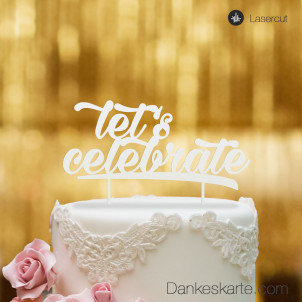 Cake Topper Let's Celebrate - Weiss - XL