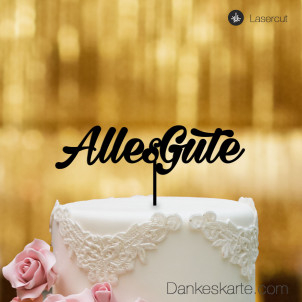 Cake Topper Alles Gute 1 - Schwarz - XL