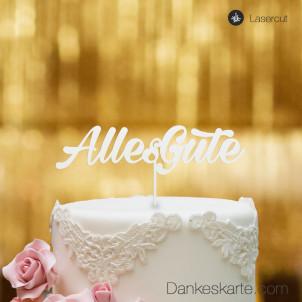 Cake Topper Alles Gute 1 - Weiss - XL