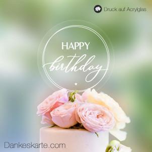 Transparenter Cake Topper Happy Birthday