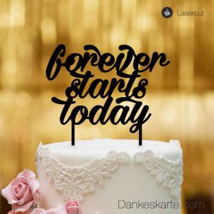 Cake Topper Forever starts today - Schwarz - XL