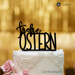 Cake Topper Frohe Ostern - Schwarz