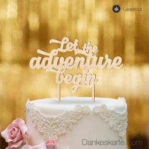 Cake Topper Let the adventure begin - Buchenholz - XL