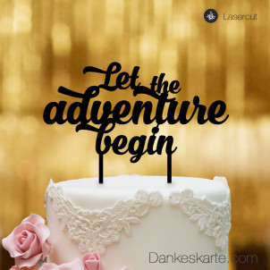 Cake Topper Let the adventure begin - Schwarz - XL