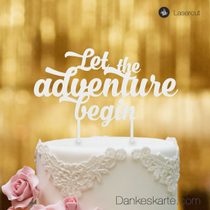 Cake Topper Let the adventure begin - Weiss - XL