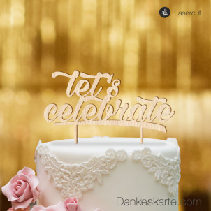 Cake Topper Let's Celebrate - Buchenholz - XL