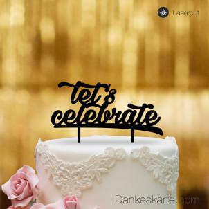 Cake Topper Let's Celebrate - Schwarz - XL