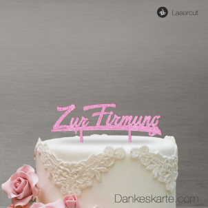 Cake Topper Zur Firmung - Rosa Glitzer
