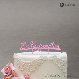 Cake Topper Zur Konfirmation - Rosa Glitzer - XL