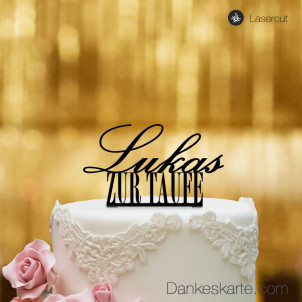Cake Topper Zur Taufe personalisiert - Schwarz - XL