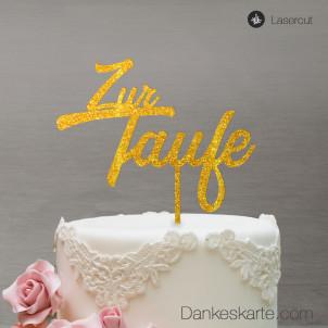 Cake Topper Zur Taufe Zweizeilig - Gold Glitzer - XL