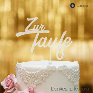 Cake Topper Zur Taufe Zweizeilig - Satiniert - XL