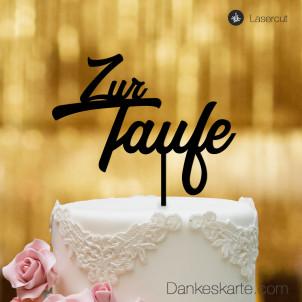 Cake Topper Zur Taufe Zweizeilig - Schwarz - XL
