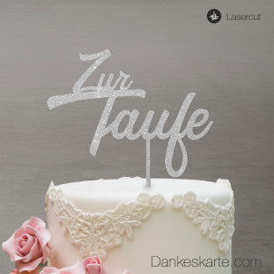 Cake Topper Zur Taufe Zweizeilig - Silber Glitzer