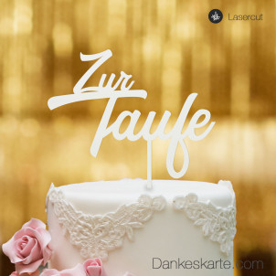 Cake Topper Zur Taufe Zweizeilig - Weiss - XL