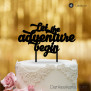 Cake Topper Let the adventure begin - Schwarz - XL